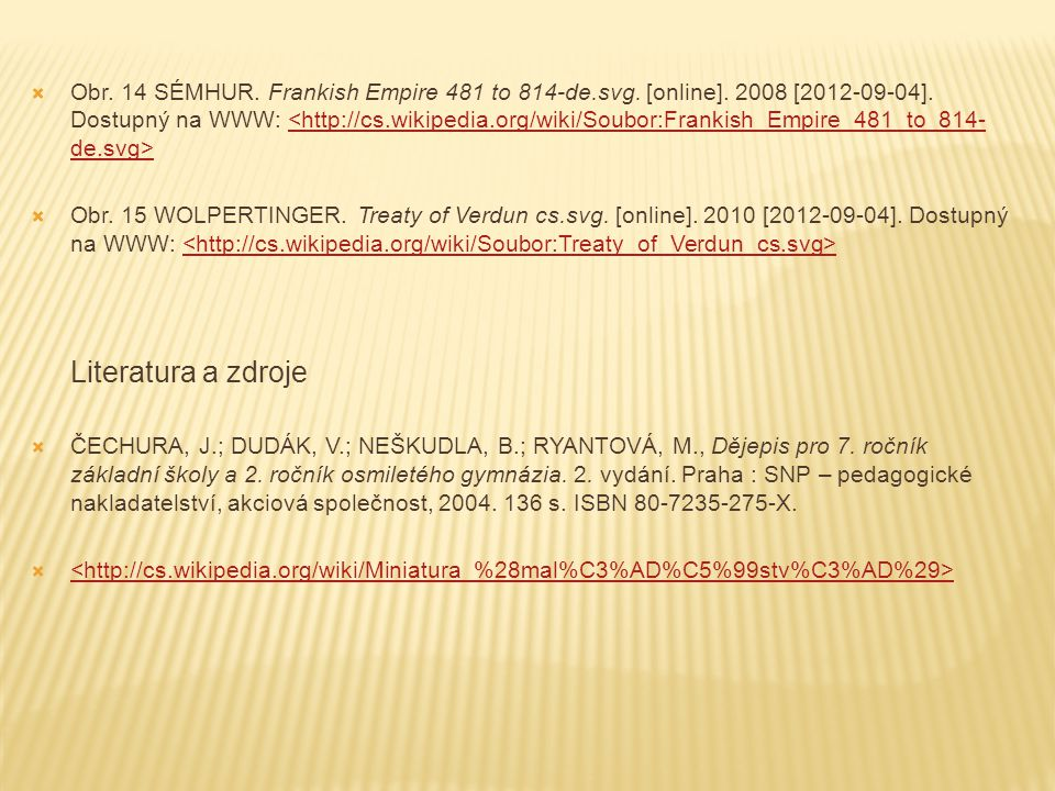 Obr. 14 SÉMHUR. Frankish Empire 481 to 814-de. svg. [online]